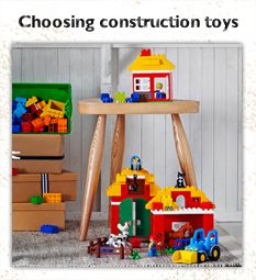 Choosing construction toys