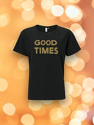 AND/OR Good Times Slogan T-Shirt, Black