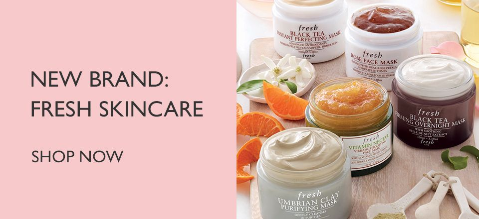 New brand: Fresh skincare