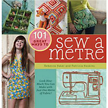 Buy 101 Great Ways to Sew a Metre Online at johnlewis.com