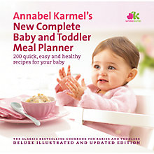 Buy Annabel Karmel's New Complete Baby and Toddler Meal Planner Online at johnlewis.com