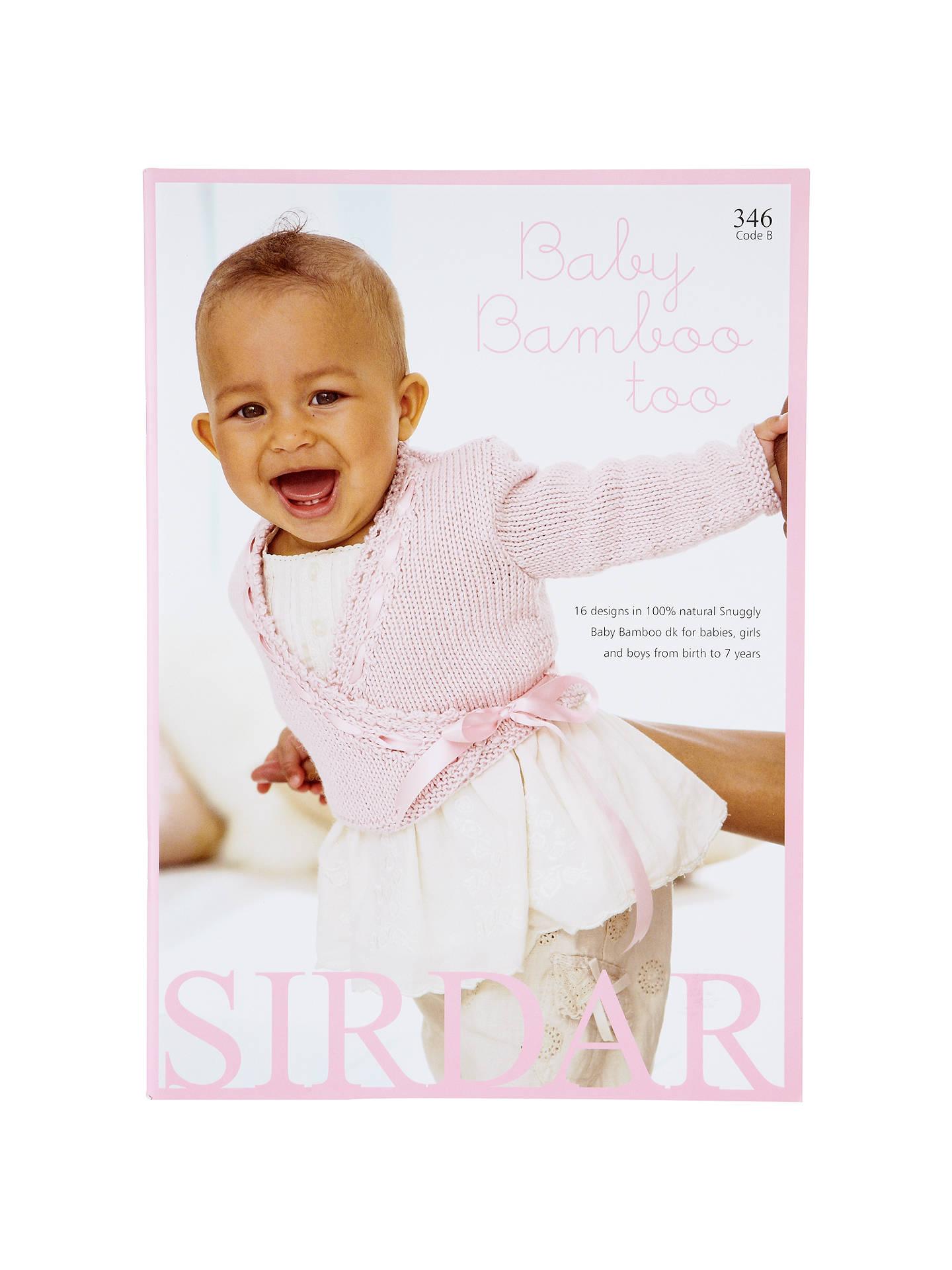 Sirdar Baby Bamboo Too Knitting Pattern Booklet 346 At John Lewis