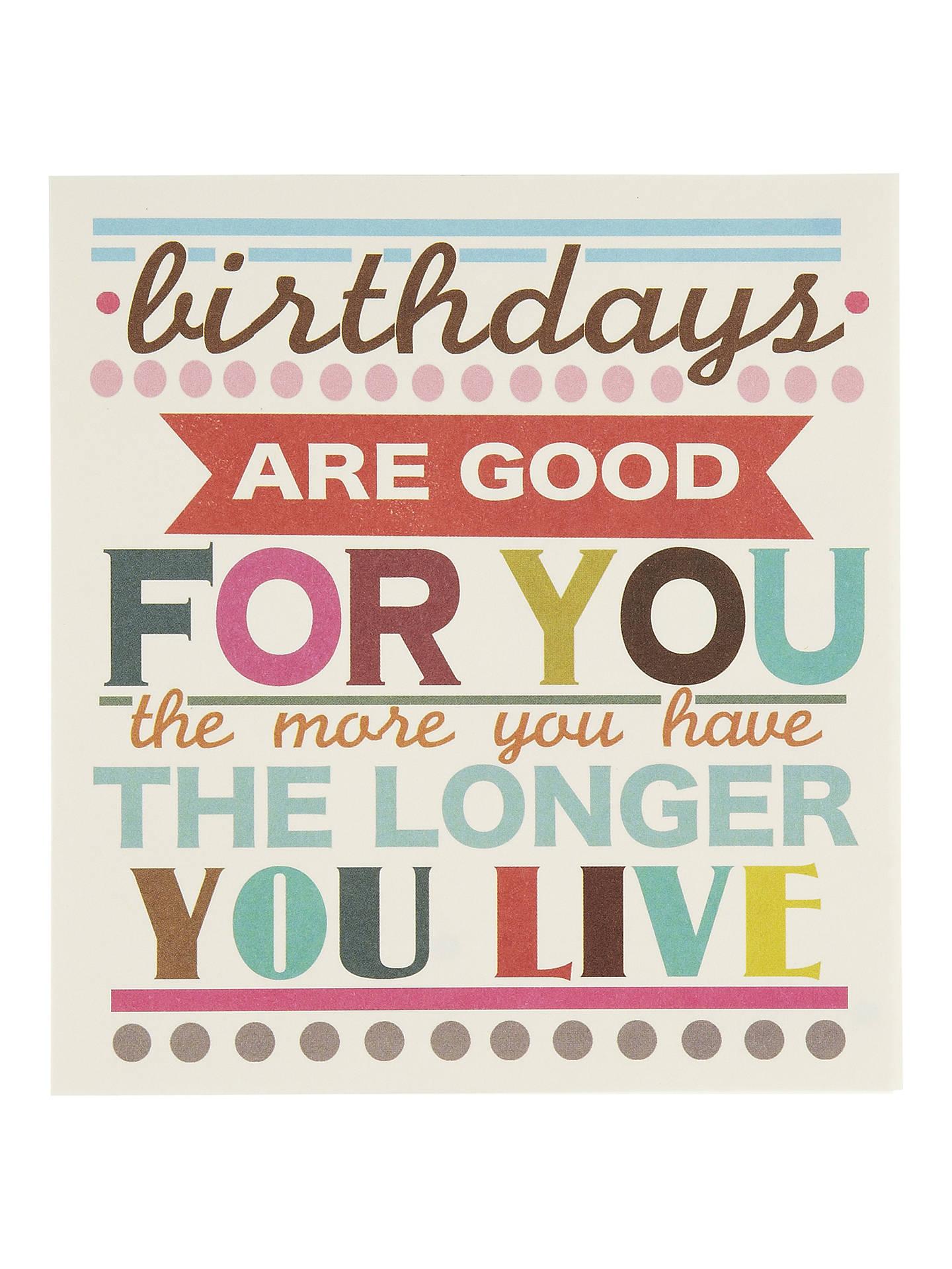caroline gardner birthdays are good for you birthday card at john