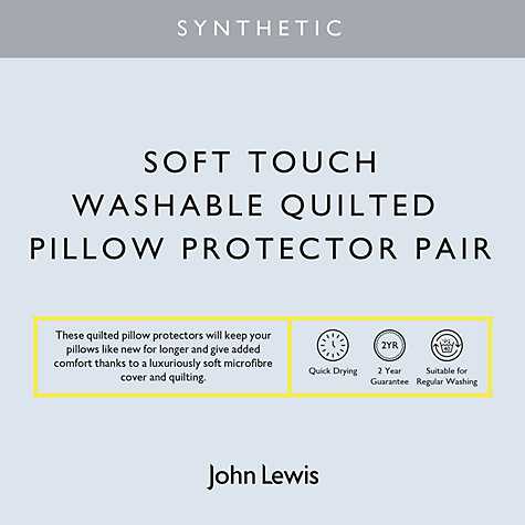 Buy John Lewis Synthetic Soft Touch Washable Quilted Standard Pillow Protector, Pair Online at johnlewis.com