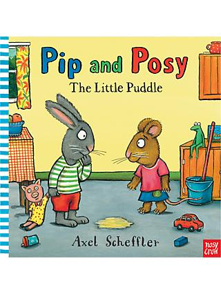 Pip & Posy: The Little Puddle Children's Book