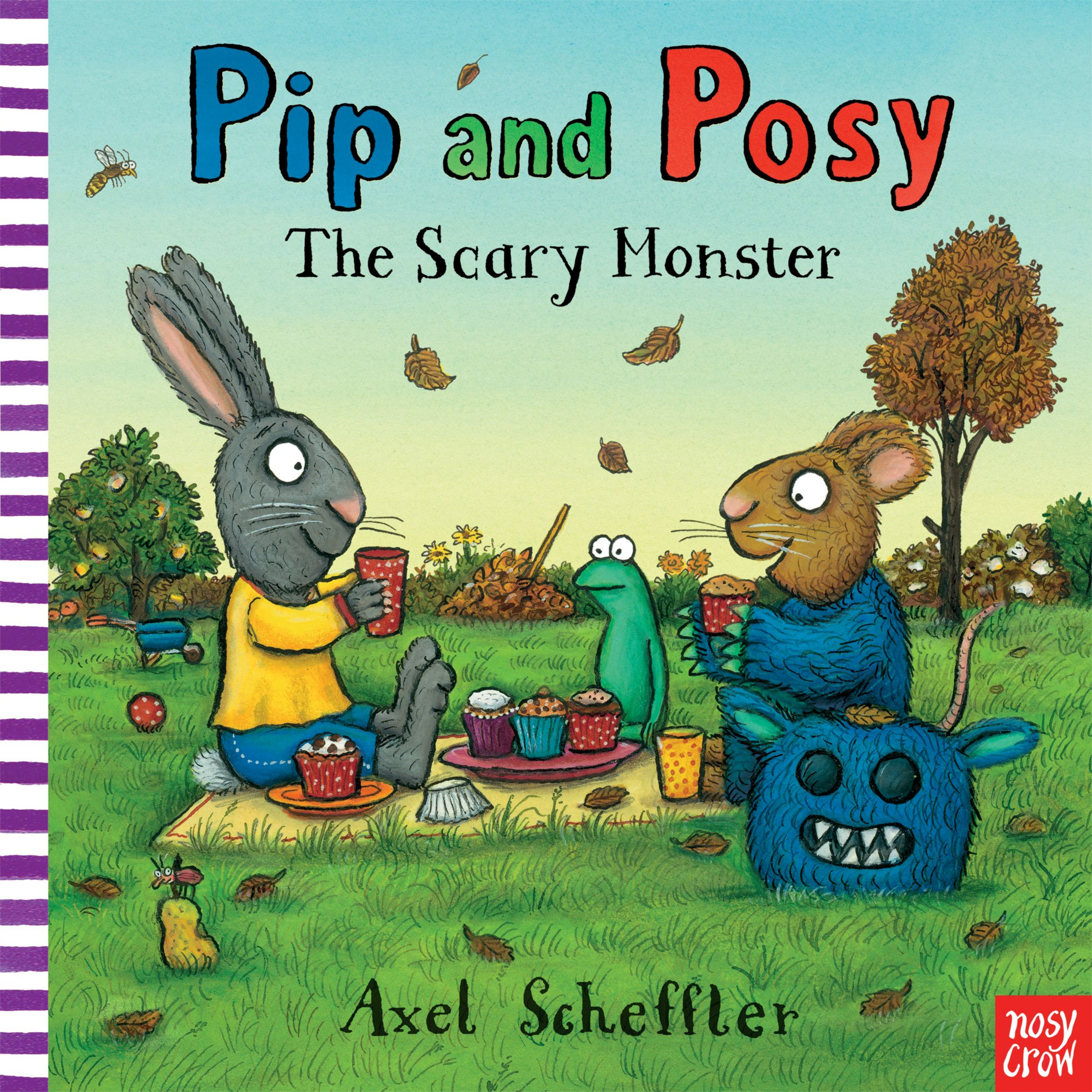Nosy Crow Pip and Posy: The Scary Monster Children's Book