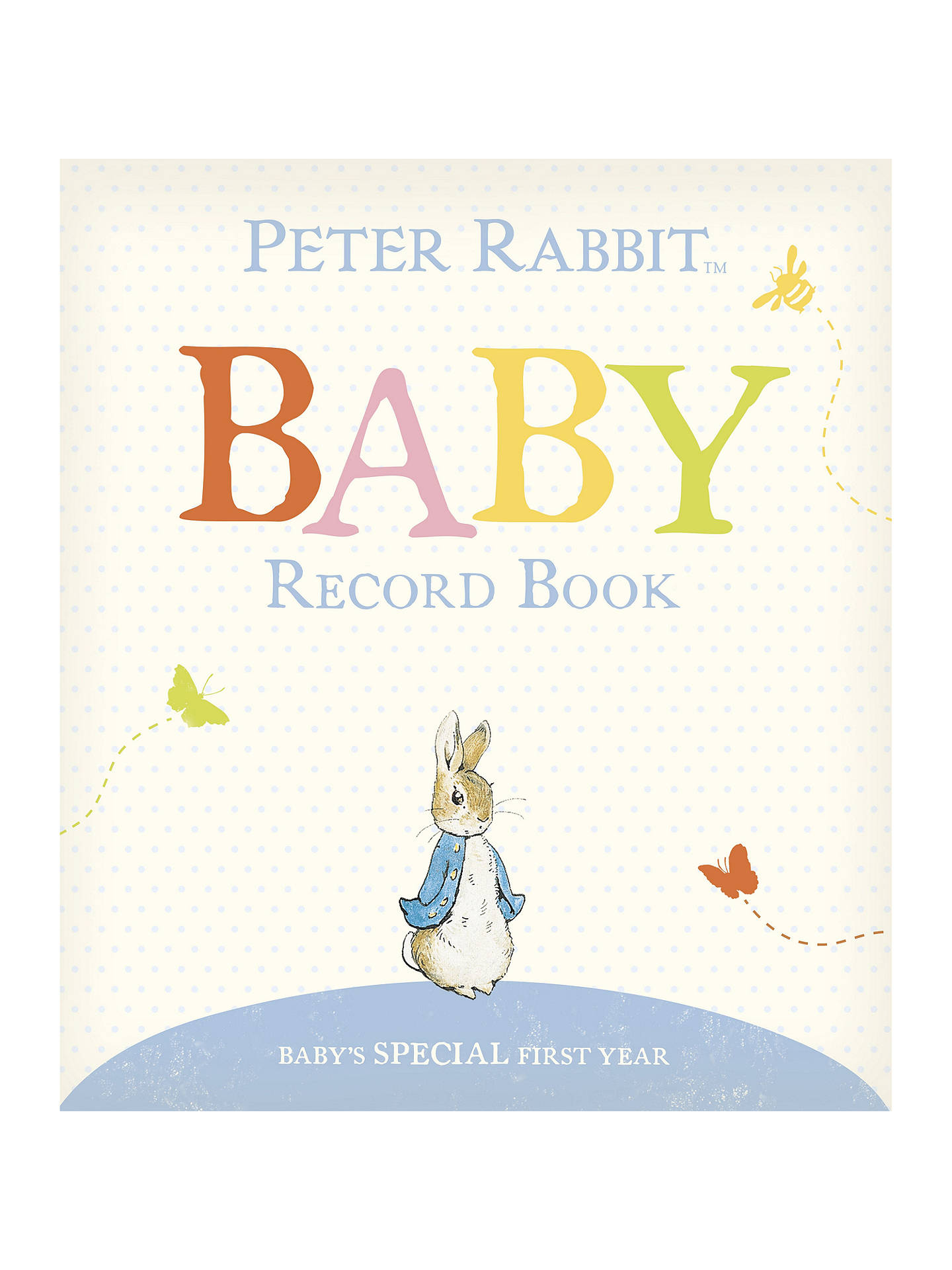 Buy Peter Rabbit Baby's First Year Record Book Online at johnlewis.com