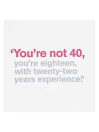 Icon You're Not 40 Birthday Card