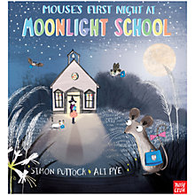 Buy Mouse's First Night At Moonlight School Book Online at johnlewis.com