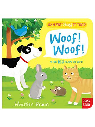 Can You Say It Too? Woof Woof Children's Book