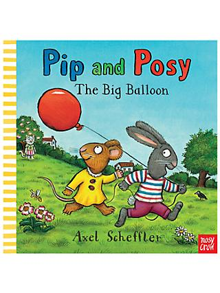 Pip and Posy The Big Balloon Children's Book