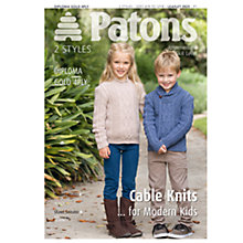 Buy Patons Yarn Cable/Aran Knits for Modern Kids Knitting Pattern Online at johnlewis.com