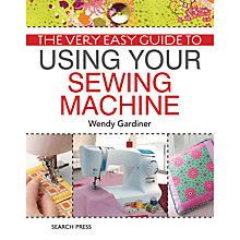 Buy The Very Easy Guide To Sew Machines Online at johnlewis.com