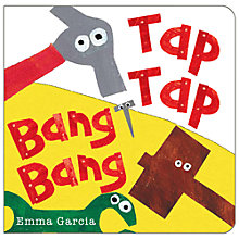 Buy Tap Tap Bang Bang Book Online at johnlewis.com