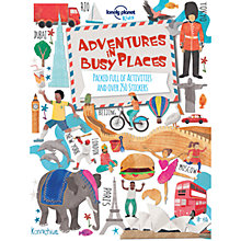 Buy Lonely Planet Adventures In Busy Places Book Online at johnlewis.com