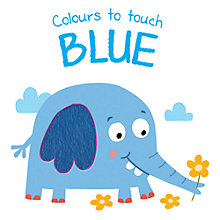 Buy Colours To Touch Blue Board Book Online at johnlewis.com