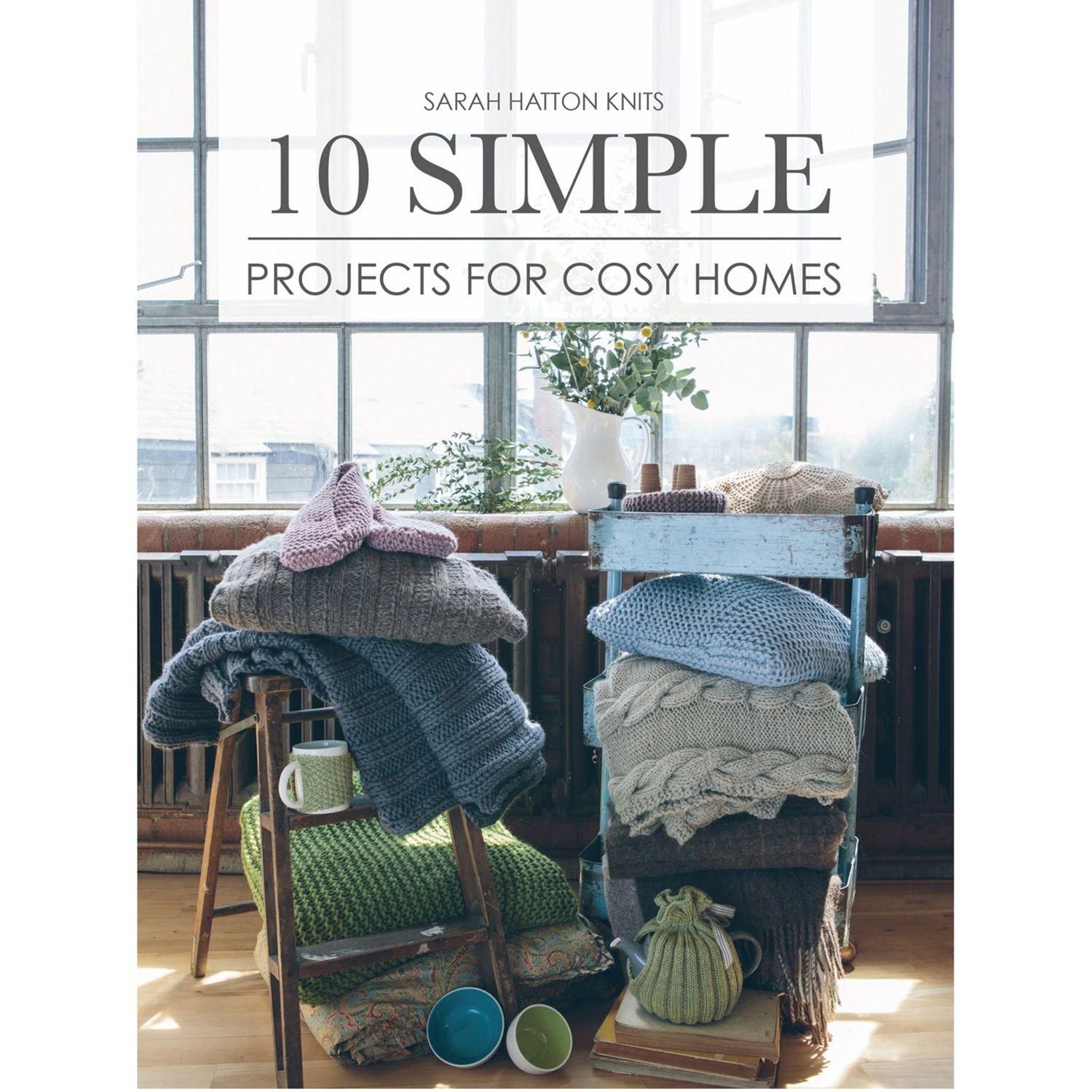 Book Cover Knitting Pattern ~ Simple projects for cosy homes by sarah hatton knitting pattern