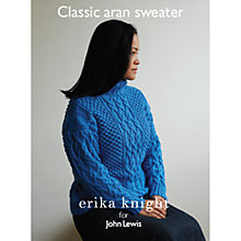 Buy Erika Knight for John Lewis Classic Aran Sweater Knitting Pattern Online at johnlewis.com