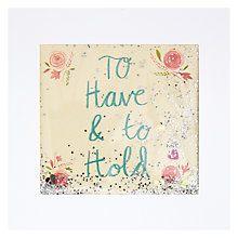Buy To Have and to Hold Wedding Card Online at johnlewis.com