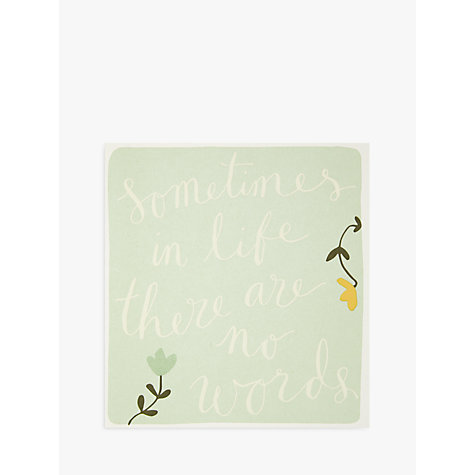 Buy Caroline Gardner Sometimes In Life There Are No Words Sympathy Card  Online At Johnlewis.