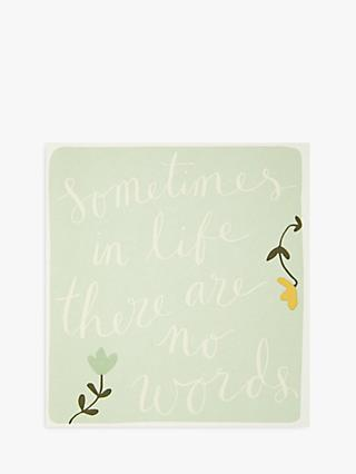 Caroline Gardner Sometimes In Life There Are No Words Sympathy Card