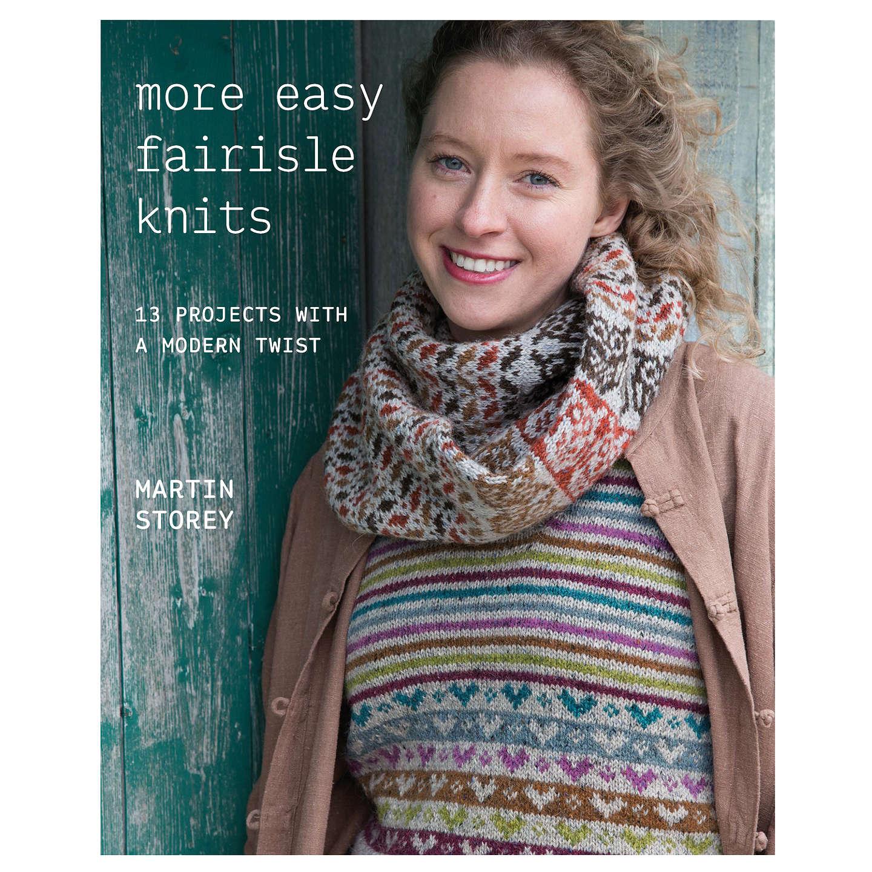 Rowan More Easy Fair Isle Knits Knitting Pattern Book by Martin ...