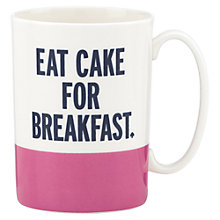 Buy kate spade new york 'Eat Cake For Breakfast' Mug Online at johnlewis.com