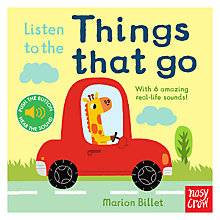 Buy Listen to the Things That Go Children's Book Online at johnlewis.com
