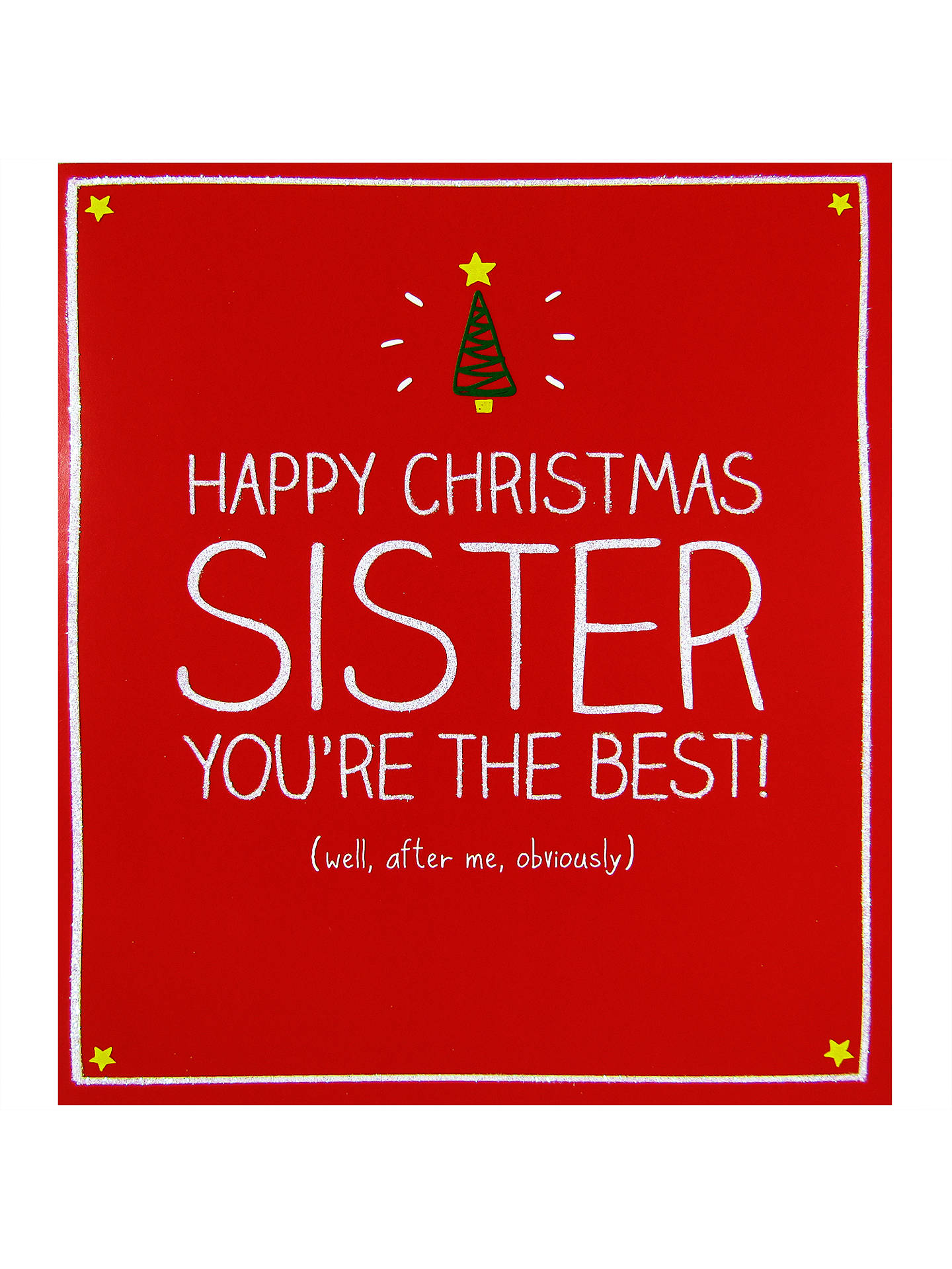 Pigment Sister You\'re The Best Christmas Card at John Lewis & Partners