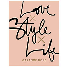 Buy Garance Dore Love x Style x Life Book Online at johnlewis.com