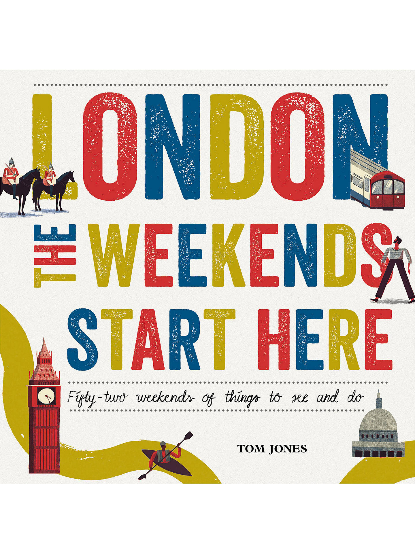 Buy London The Weekends Start Here Online at johnlewis.com