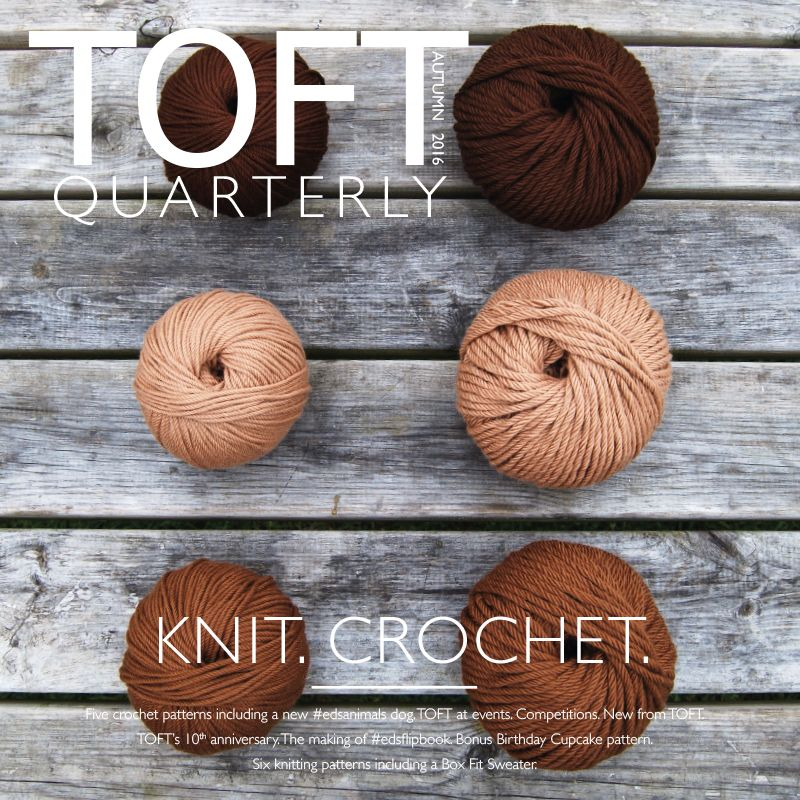 Toft Quarterly Knit and Crochet Magazine at John Lewis