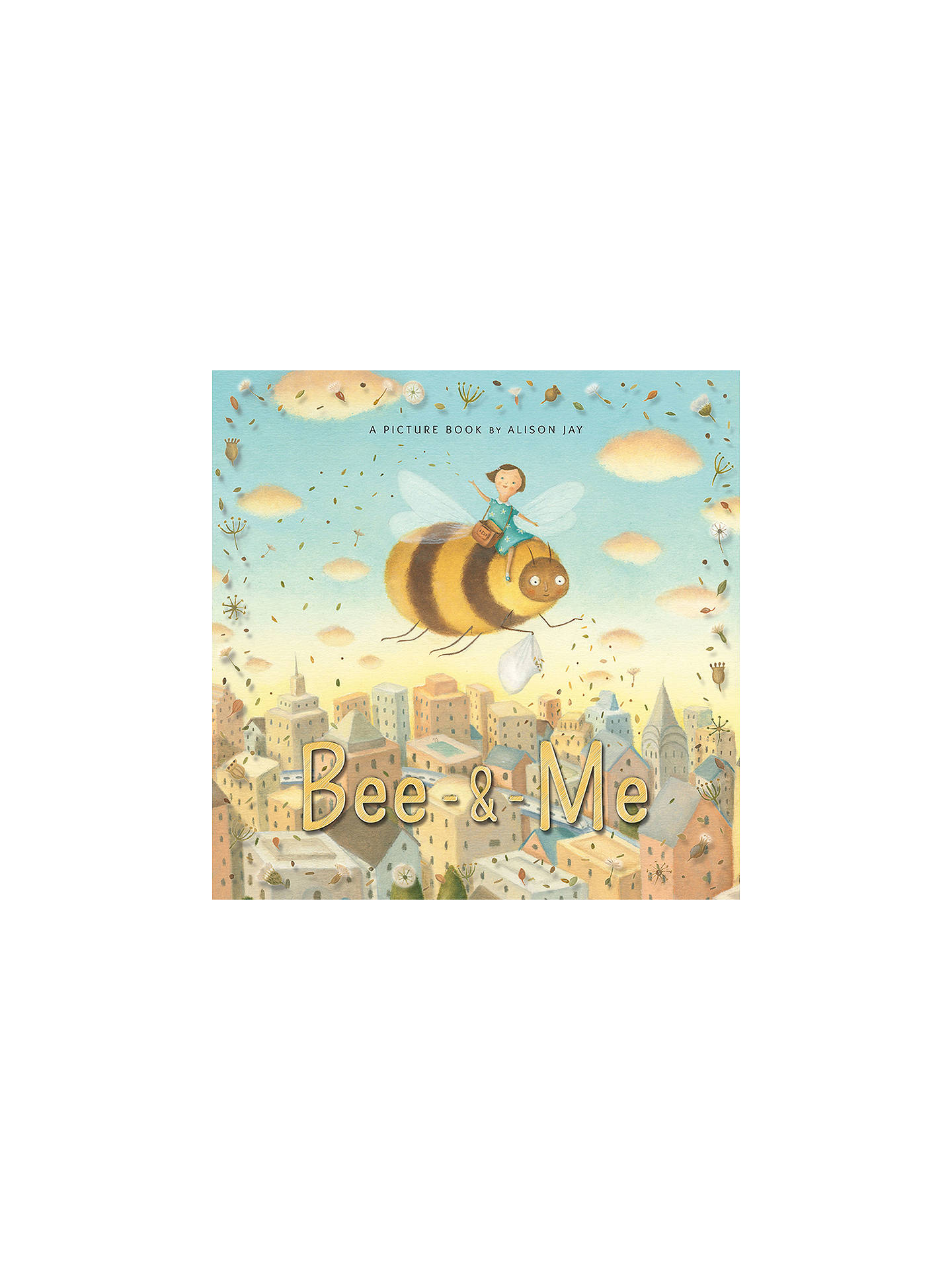 Buy Bee and Me Picture Children's Book Online at johnlewis.com