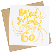 Buy Jane Katherine Houghton Smashin' At 60 Greeting Card Online at johnlewis.com