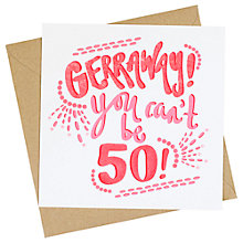 Buy Jane Katherine Houghton Gerraway 50th Greeting Card Online at johnlewis.com
