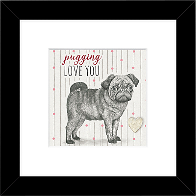 East Of India – Pugging Love You Framed Print, 27 x 27cm