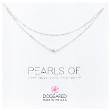 Buy Dogeared Pearls of Happiness Double Chain Necklace, Silver Online at johnlewis.com