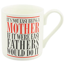 Buy McLaggan Smith 'Not Easy Being A Mother' Mug Online at johnlewis.com