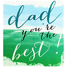 Buy Caroline Gardner Dad You're The Best Father's Day Card Online at johnlewis.com