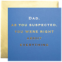 Buy Susan O'Hanlon Dad You Were Right Father's Day Card Online at johnlewis.com