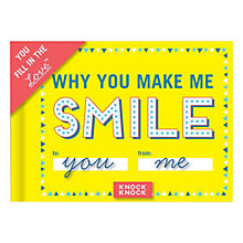 Buy Knock Knock Why You Make Me Smile Journal Online at johnlewis.com