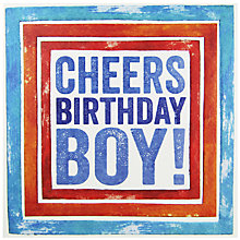 Buy Blue Eyed Sun Cheers Birthday Boy Greeting Card Online at johnlewis.com