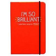 Buy Happy Jackson A6 'I'm So Brilliant' Notebook, Red Online at johnlewis.com