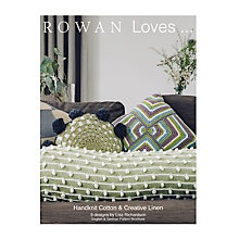 Buy Rowan Loves 6 Handknit Cotton And Creative Linen Knitting Pattern Brochure Online at johnlewis.com
