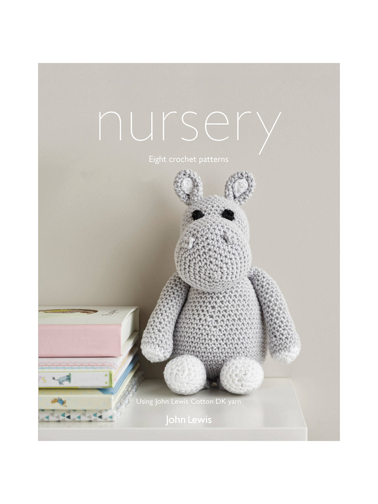 Buy John Lewis & Partners Cotton DK Nursery Crochet Pattern Book Online at johnlewis.com