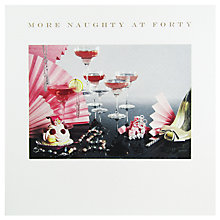 Buy Susan O'Hanlon 'More Naughty At Forty' Birthday Card Online at johnlewis.com