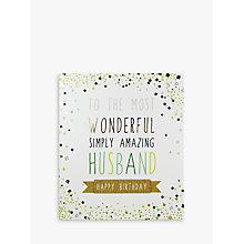 Buy Portfolio Amazing Husband Birthday Card Online At Johnlewis