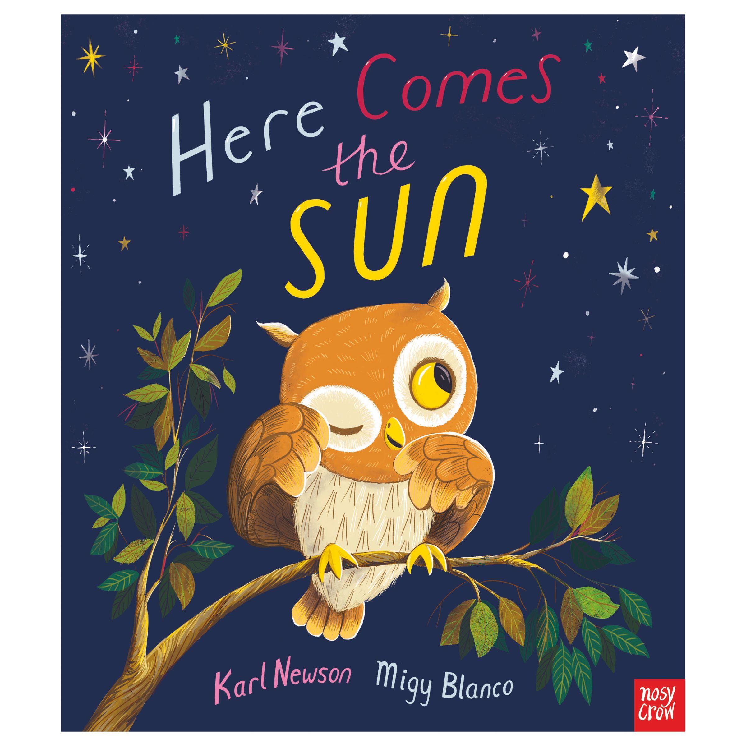 Nosy Crow Here Comes The Sun Children's Book