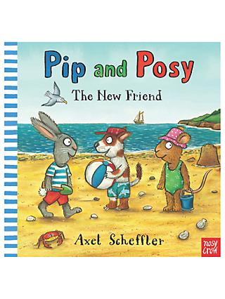 Pip & Posy: The New Friend Children's Book