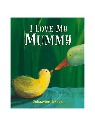 I Love My Mummy Children's Book